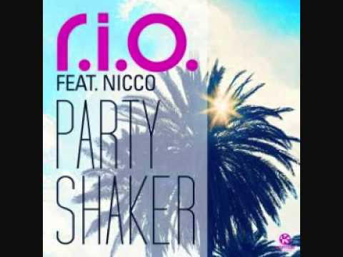 R.I.O. feat Nicco - Party Shaker (HQ) (Lyrics in the Description)