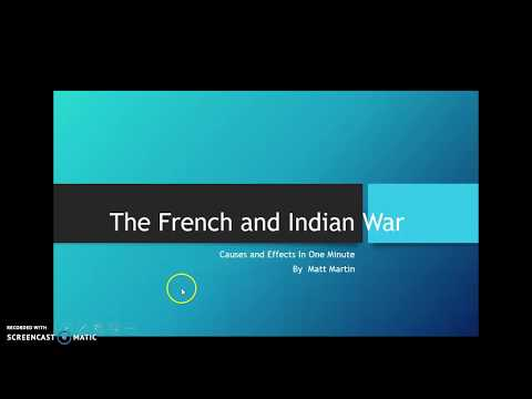 One Minute History: French and Indian War Causes and Effects