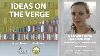 Ideas on the Verge: Margaret Klein Salamon