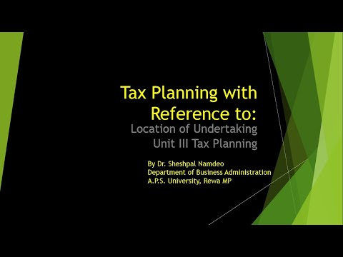 Tax Planning with reference to Location ofUndertaking