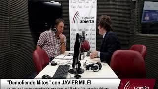 """""""Demoliendo Mitos"""" con JAVIER MILEI 23-02-18 /Radio Conexion Abierta"""
