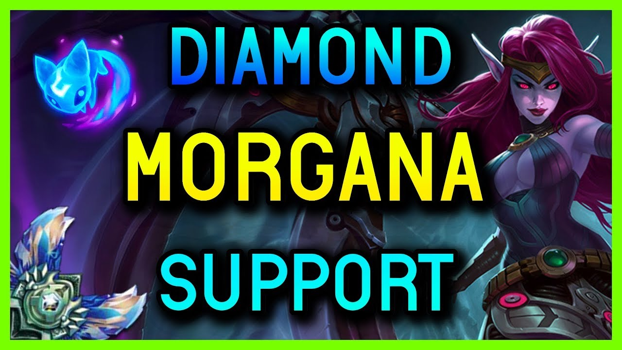 Support Morgana Diamond Season 8 League Of Legends Youtube