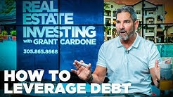 How to Leverage Debt - Grant Cardone