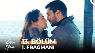 Son Yaz 13. Bölüm 1. Fragmanı | Ben Sana Aşık Oldum!