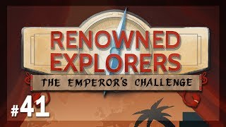 Let's Play Renowned Explorers - The Emperor's Challenge: Latin - Episode 41