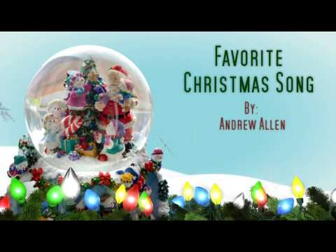 Favorite Christmas Song [Lyrics HD] - Andrew Allen