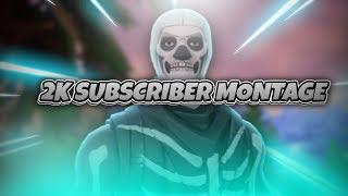 2k Subscriber Fortnite Montage| Elm Street