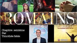 ROMAINS 16: L'épître Qui Bouleversa Le Monde Chapitre 16