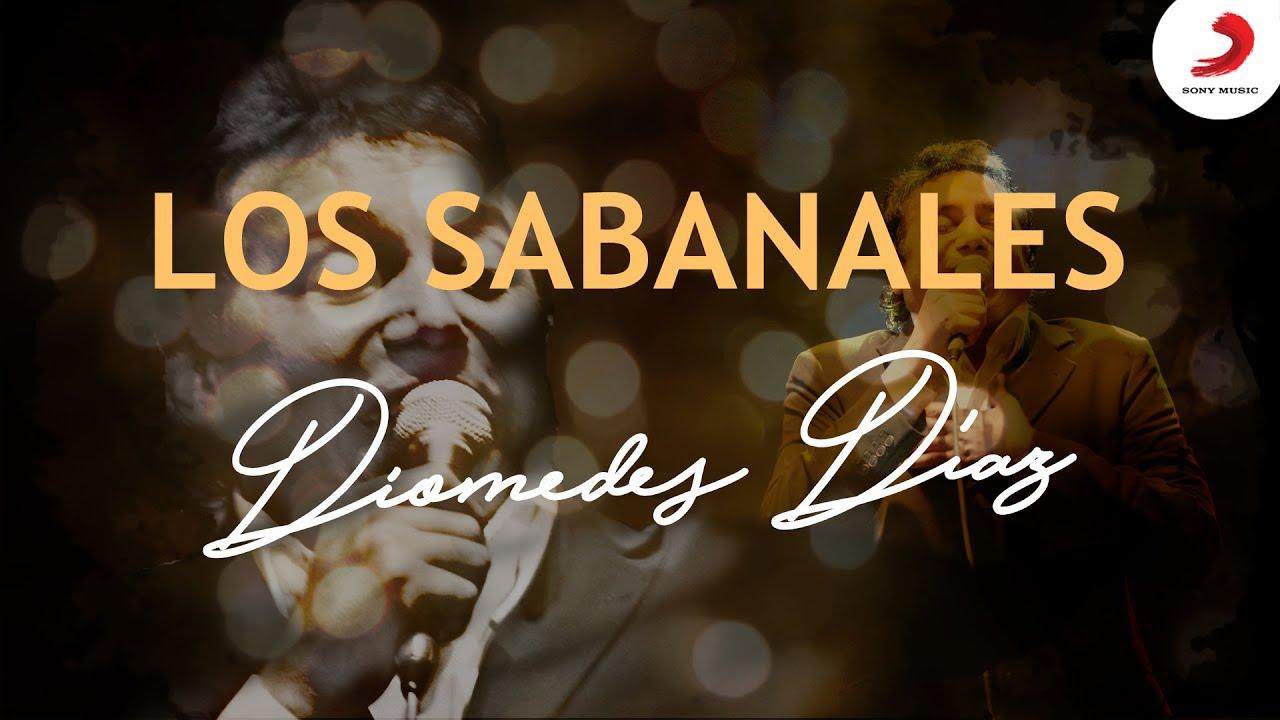 Los Sabanales, Diomedes Díaz – Letra Oficial