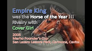 2005 MARHO FOUNDER'S CUP  EMPIRE KING OVER COVER GIRL