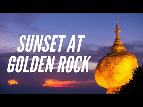 Golden Rock Sunset, Myanmar