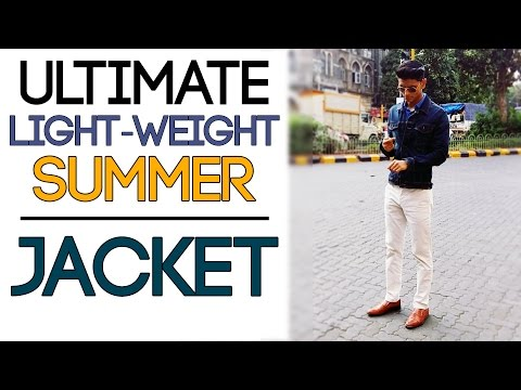 LIGHTWEIGHT SUMMER JACKETS for Men | HOW TO STYLE Men's Jackets | Mayank Bhattacharya