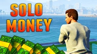 Best Solo Ways Make Money Gta Online Gta Fast Money Methods