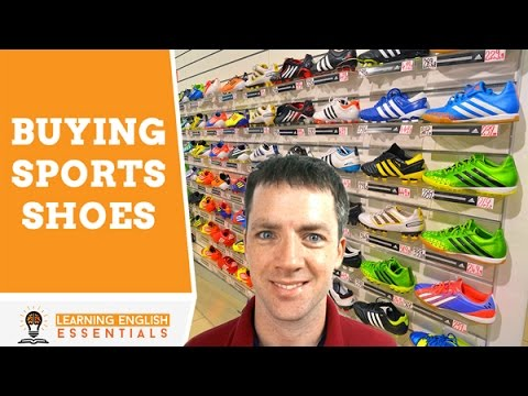 English Conversation Topics: Buying sports shoes