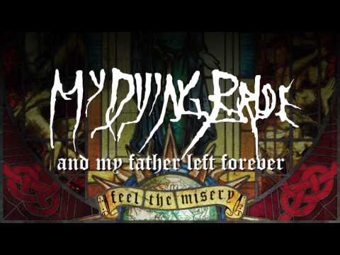 Клип My Dying Bride - And My Father Left Forever