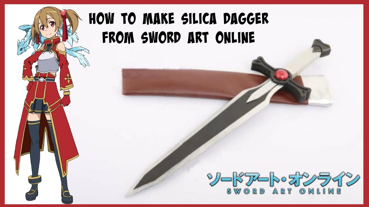 how to make silica dagger from sword art online youtube