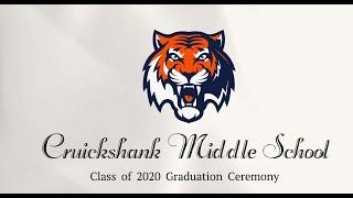 Cruickshank Middle School Class of 2020 Ceremony