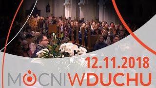 Spotkanie modlitewne - Mocni w Duchu - 12.11.2018 - Na żywo