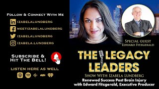 Renewed Success Post Brain Injury with Edward Fitzgerald, Executive Producer