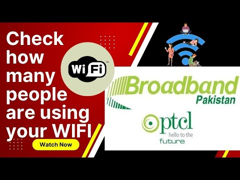 How to check how many devices are connected to WIFI? PTCL Broadband
