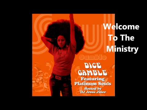 Dice Gamble - Welcome To The Ministry - Song (Soul Gamble 2009)