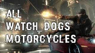 Watchdogs Motorcycles: All Bikes & How to Get Sayonara LE! Watch_Dogs w/ Ohaple