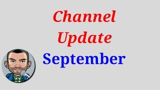 Channel Update September & Feedback Required | Low Budget Gaming