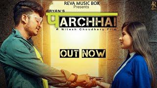 Parchhai (Teaser) - Aryan & Simran Thakur || NYC Bhoria || Nitesh Choudhary