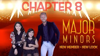 New Member New Look || Major Minors || Chapter 8