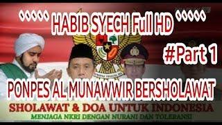 NEW HABIB SYECH Full HD PONPES AL MUNAWWIR KRAPYAK JOGJA BERSHOLAWAT Part 1