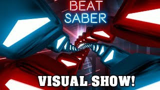 A Beat Saber Visual Show! (Centipede - Knife Party)