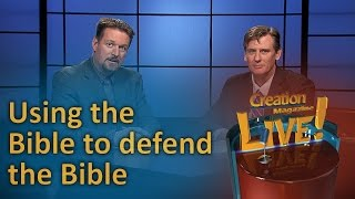 Using the Bible to defend the Bible. (Creation Magazine LIVE! 6-04) by CMIcreationstation