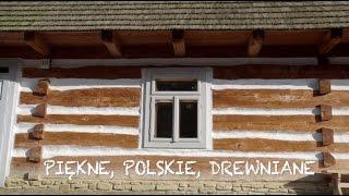 Piękne, polskie, drewniane