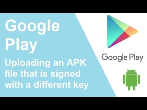 Google Play - Uploading an APK file that is signed with a different key