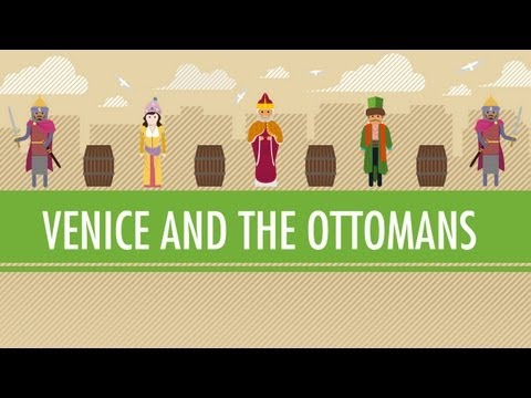 Venice and the Ottoman Empire: Crash Course World History #1