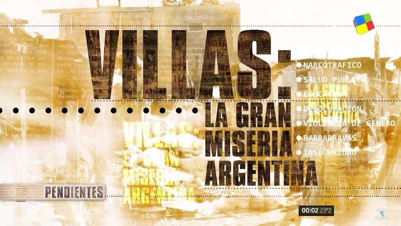 39 villas la gran miseria argentina 39 en 39 pendientes 39 c for Villas miserias en argentina