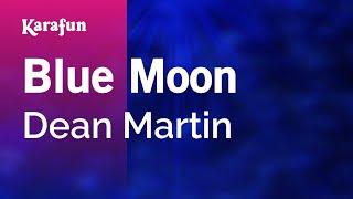 Karaoke Blue Moon - Dean Martin *