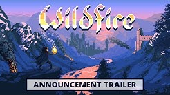 Wildfire - Announcement Trailer | Wishlist Now