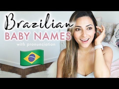 PRONOUNCING BRAZILIAN BABY NAMES | English and Portuguese Baby Names Pronunciation | Ysis Lorenna