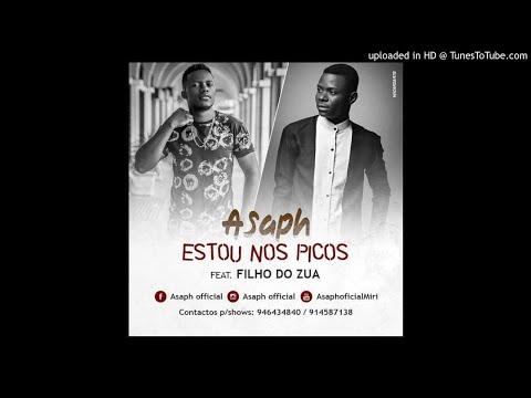 Asaph ft. Filho do Zua - Estou Nos Picos [2018]