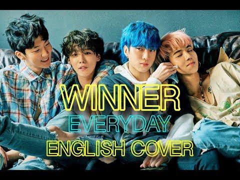WINNER - EVERYDAY (English Cover + Lyrics)