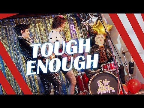 Ex Hex - Tough Enough (Official Music Video)