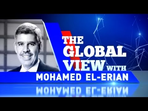 The Global View With Mohamed El-Erian