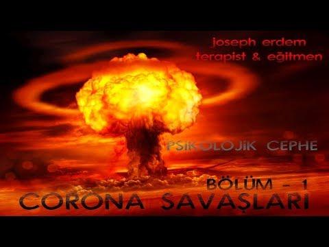 corona savaşları / bölüm 1 / psikolojik cephe / joseph erdem