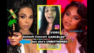 Ashanti Concert Only Sold 24 Tix After Teyana Drops Out! UNBOTHERED on Vacay???? (Video)
