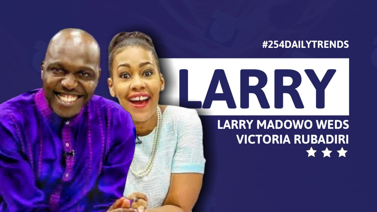 Larry Madowo weds Victoria Rubadiri in low-key ceremony ...