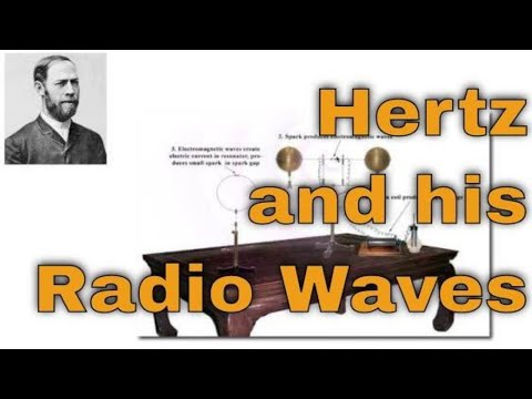Hertz and Radio Waves Explained