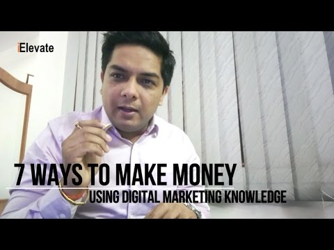 7 ways to make money using digital marketing