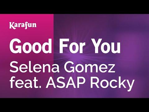 Karaoke Good For You - Selena Gomez *