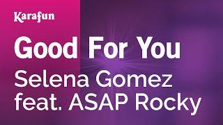 Download mp3: https://www.karaoke-version.com/mp3-backingtrack/selena-gomez/good-for-you.html sing online: https://www.karafun.com/karaoke/selena-gomez/good-...